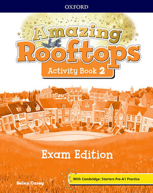 AMAZING ROOFTOPS 2. ACTIVITY BOOK EXAM EDITION