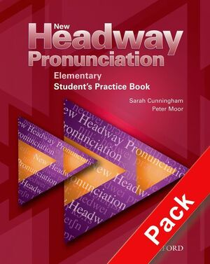 NEW HEADWAY PRONUNCIATION ELEMENTARY. COURSE PRACTICE BOOK AND AUDIO CD PACK