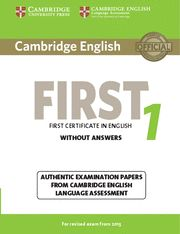 CAMBRIDGE ENGLISH FIRST 1 FOR REVISED EXAM FROM 2015 STUDENT'S BOOK WITHOUT ANSW