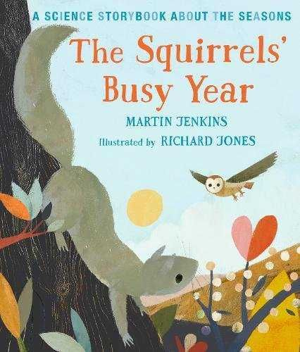 THE SQUIRREL'S BUSY YEAR