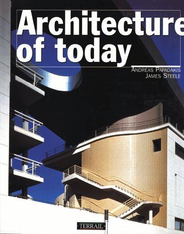ARCHITECTURE OF TODAY (I)