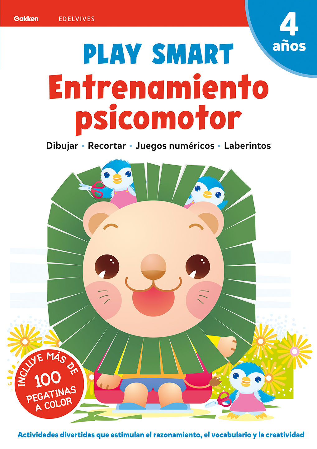 PLAY SMART : ENTRENAMIENTO PSICOMOTOR. 4 AÑOS