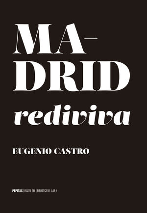 MADRID REDIVIVA