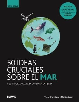 GB. 50 IDEAS CRUCIALES SOBRE EL MAR