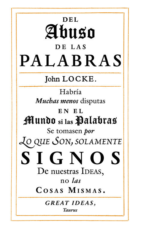 DEL ABUSO DE LAS PALABRAS (SERIE GREAT IDEAS 35)