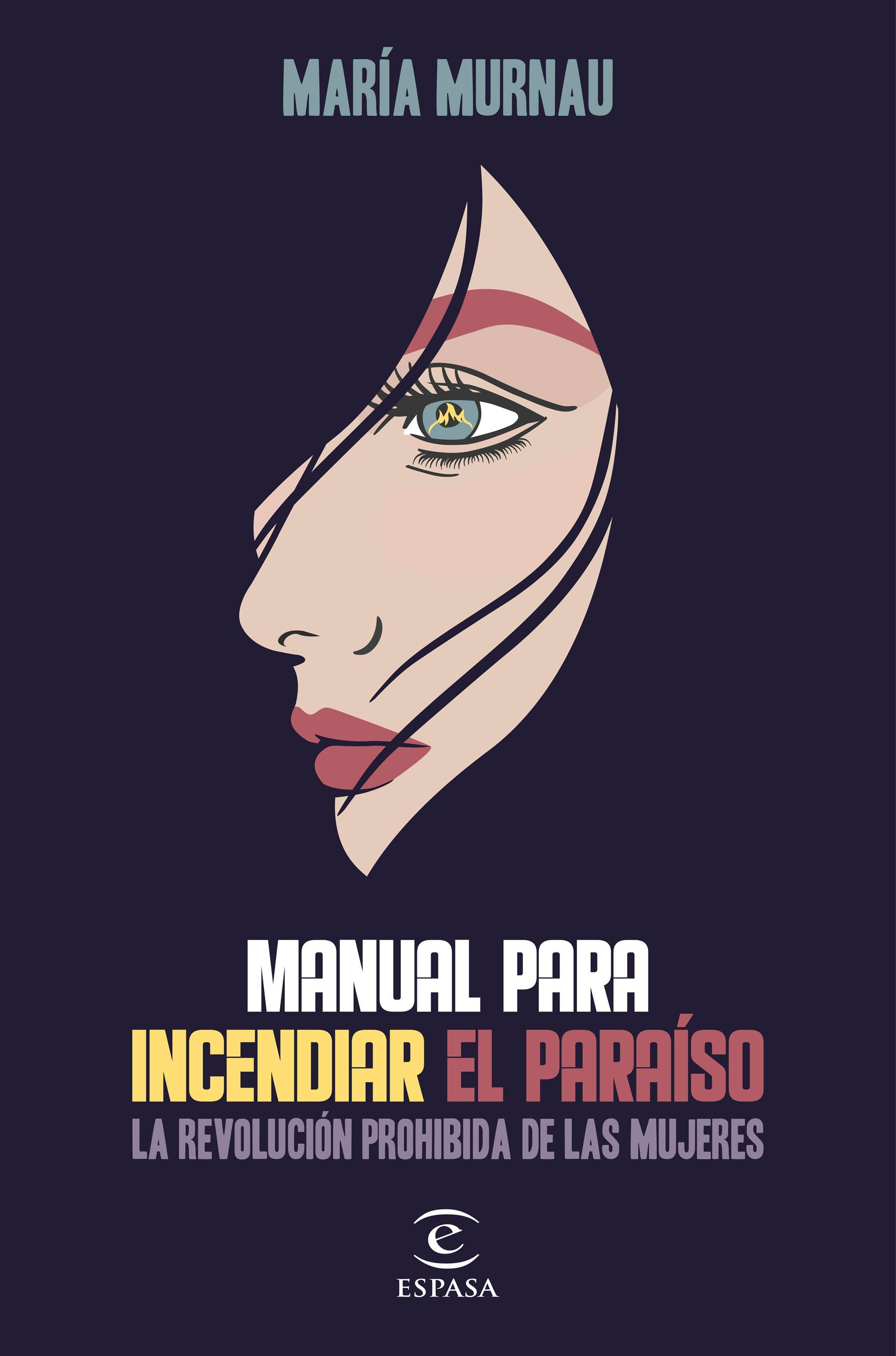 MANUAL PARA INCENDIAR EL PARAÍSO