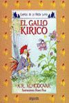 MEDIA LUNITA Nº 4. EL GALLO KIRIKO