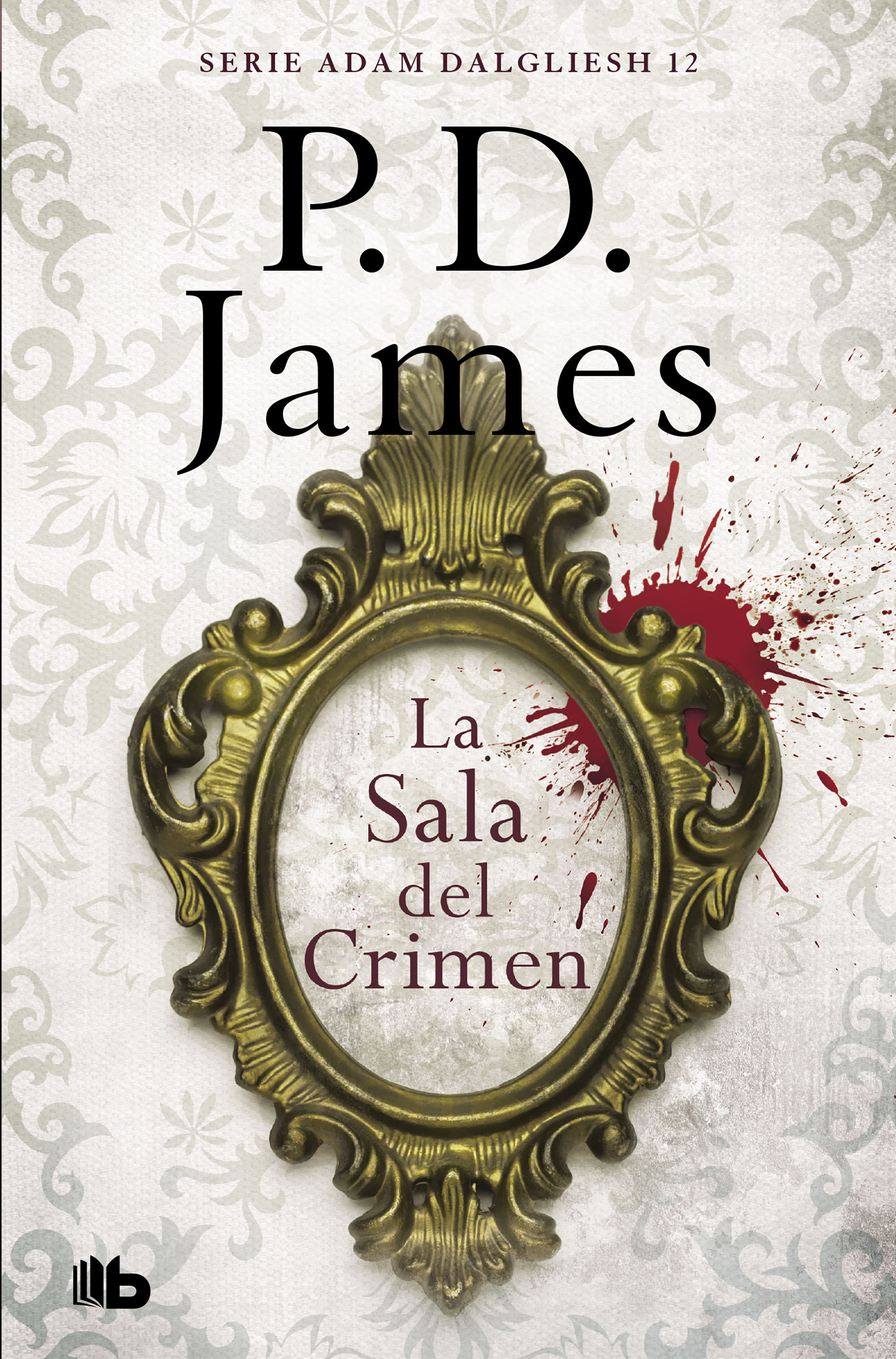 LA SALA DEL CRIMEN (ADAM DALGLIESH 12)