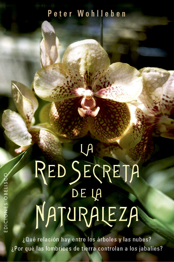 LA RED SECRETA DE LA NATURALEZA