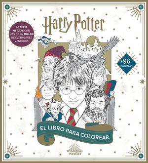 HARRY POTTER: EL LIBRO OFICIAL PARA COLOREAR